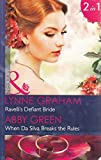 img - for Ravelli's Defiant Bride: Ravelli's Defiant Bride / When Da Silva Breaks the Rules (Mills & Boon Modern) (The Legacies of Powerful Men, Book 1) by Lynne Graham (2014-05-16) book / textbook / text book