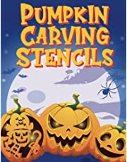 Halloween Pumpkin Carving Stencils: 60 Spooky & Funny Faces & Patterns For Pumpkin Carving For All Ages And Skills