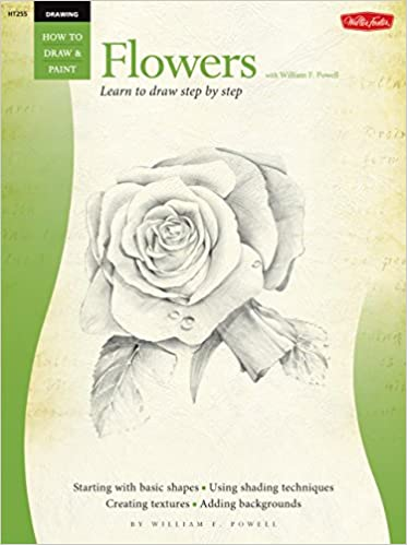 drawing flowers with william f powell learn to paint step by step