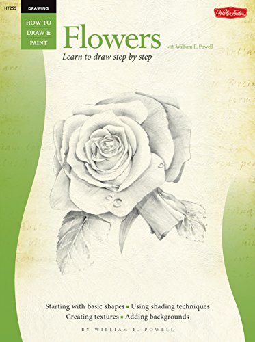 Drawing: Flowers with William F. Powell: Learn to paint step by step (How to Draw & - Basic Painting Flower