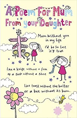 A Poem From Your Daughter Mother's Day Card Fiddlesticks