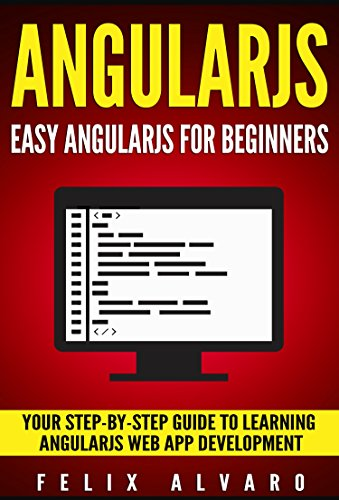 ANGULARJS: Easy AngularJS For Beginners