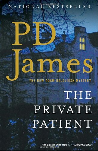 The Private Patient by P. D. James
