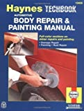 Image of Haynes Techbook : Automotive Body Repairs & Painting Manual by Pfiel, Don, etc. published by Haynes Manuals Inc (1988)