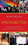 Pachakutik, Marc Becker, 1442207531
