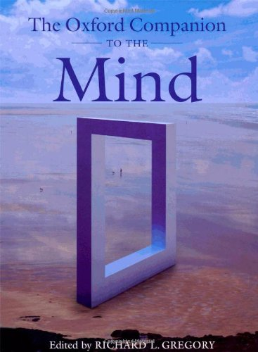 The Oxford Companion to the Mind (Oxford Companions)
