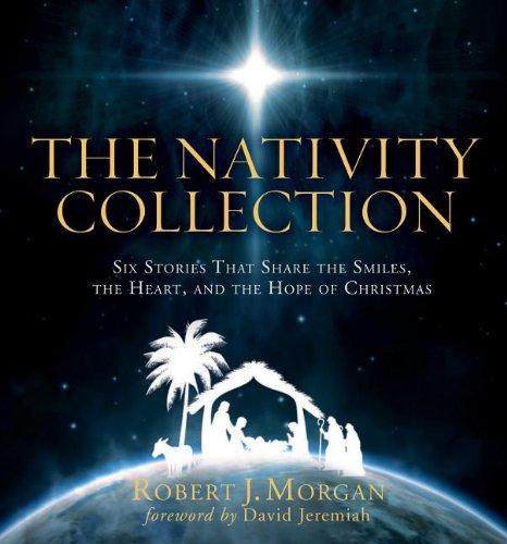 The Nativity Collection -  Robert Morgan, Hardcover