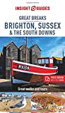 Insight Guides Great Breaks Brighton, Sussex & the South Downs (Travel Guide with free eBook) (Insight Great Breaks)
