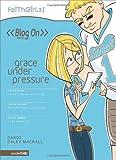 Grace under Pressure, Dandi Daley Mackall, 0310712637