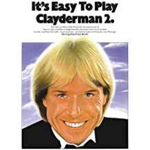 It's Easy to Play Richard Clayderman - Book 2: Easy Piano