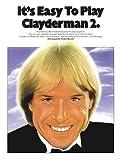 It's Easy to Play Clayderman, Richard Clayderman, 0711911398