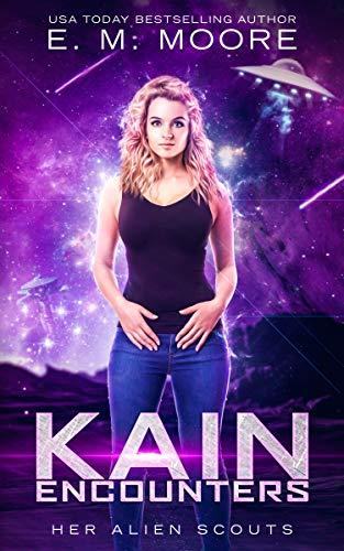 Kain Encounters (Her Alien Scouts Book 1)