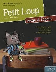 Petit Loup entre à l'école par Solène Bourque