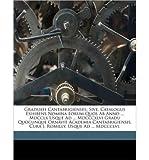 Graduati Cantabrigienses: Sive, Catalogus Exhibens Nomina Eorum Quos AB Anno ... MDCCLX Usque Ad ... MDCCCXLVI Gradu Quocunque Ornavit Academia Cantabrigiensis, Cura J. Romilly. Usque Ad ... MDCCCLVI. (Paperback)(Scots) - Common