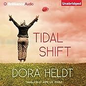 Tidal Shift: A Novel | Dora Heldt, Jamie Lee Searle (translator)
