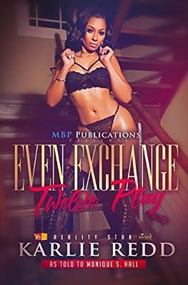 Even Exchange: Twelve Play