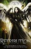 Retribution: DarkWorld: Irin Chronicles #1: A DarkWorld Universe Series