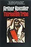 img - for The Thirteenth Tribe book / textbook / text book