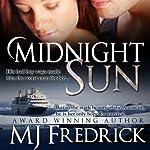 Midnight Sun | MJ Fredrick
