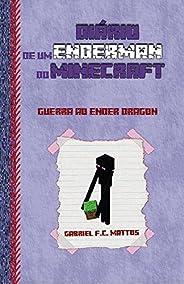 Diário de um Enderman do Minecraft: Guerra ao Ender Dragon