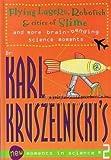 Flying Lasers, Robofish and Cities of Slime, Karl Kruszelnicki, 073225874X
