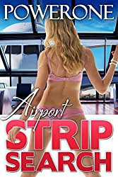 Airport Strip Search