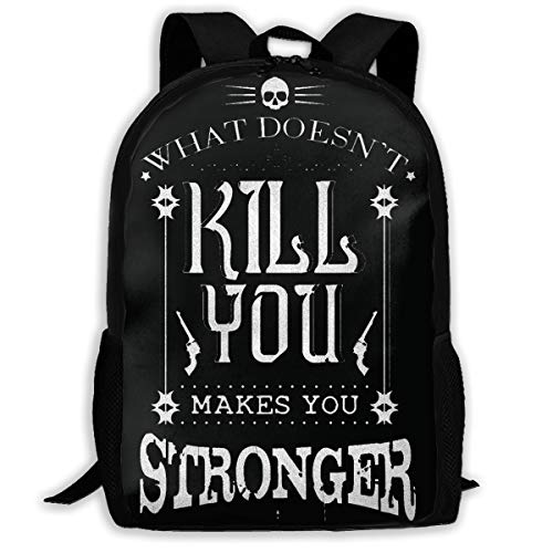 What Doesn't Kill You Makes You Stronger Backpack Laptop Bags Shoulder Bag College Daypack for Unisex