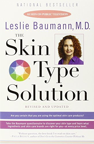 The Skin Type Solution By Leslie Baumann  2006 12 26