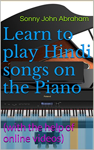 Learn To Play Hindi Songs On The Piano With The Help Of Online