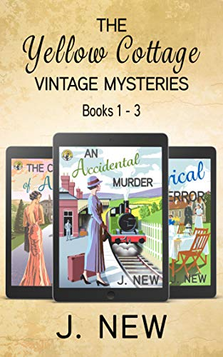 The Yellow Cottage Vintage Mysteries: Books 1 - 3: An Accidental Murder, The Curse of Arundel Hall, A Clerical Error