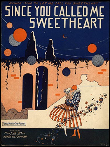 - Since You Called Me Sweetheart sheet music Weil & Klickmann 1925 Kidder art