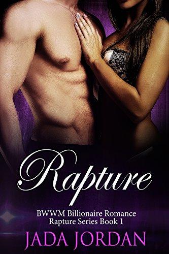 Book: Rapture - A Billionaire BWWM Romance (The Rapture Series Book 1) by Jada Jordan