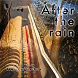 After the Rain by Francois Couture