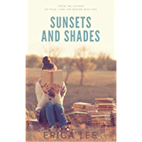 Sunsets and Shades (English Edition)