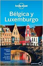 Bélgica y Luxemburgo 2 Guías de País Lonely Planet Idioma