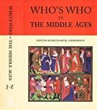 img - for Who's Who In the Middle Ages: Volume 2: J to Z book / textbook / text book
