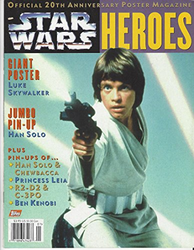 Star Wars Official Poster - Official 20th Anniversary Poster Magazine Star Wars Heroes