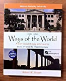 Ways of the World, 2nd Edition, Volume 2 (for Western Kentucky University), Robert W. Strayer, 1457690101