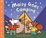 Maisy Goes Camping: A Maisy First Exp...