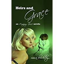 Heirs And Grace (Amazing Grace Book 3)