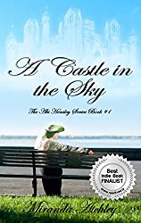 A Castle in the Sky: The Abi Hensley Series Book #1