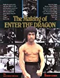 The Making of Enter the Dragon Likely 1st edition by Clouse, Robert (1989) Paperback