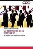 Concentracion de la Producción, Blanca Luz Castro and Pedro Castillo, 3846579548