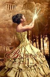 Betrayal (The Descendants, #1)