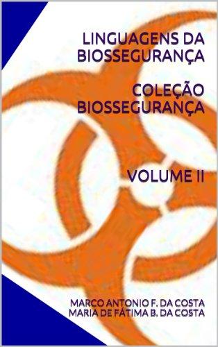 LINGUAGENS DA BIOSSEGURANÇA (Portuguese Edition)