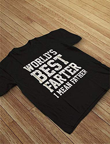 NewCime Mens Worlds Best Farter I Mean Father Printed Loose O Neck Top T-Shirt