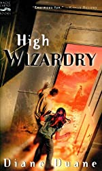 High Wizardry: Young Wizards, Book Three (Young Wizards Series 3)