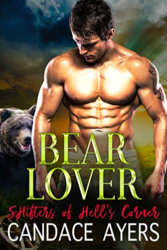 Bear Lover (Shifters of Hell's Corner Book 6) ()