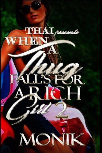 When A Thug Fall's For A Rich Girl 2 (Volume 2)