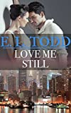 Download Love Me Still (Forever and Ever #37) in PDF ePUB Free Online